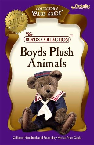 Boyd's Plush Animals 2000: Collector's Value Guide