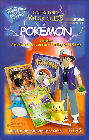 Collector's Value Guide: Pokemon Second edition: Checker Bee Publishing,