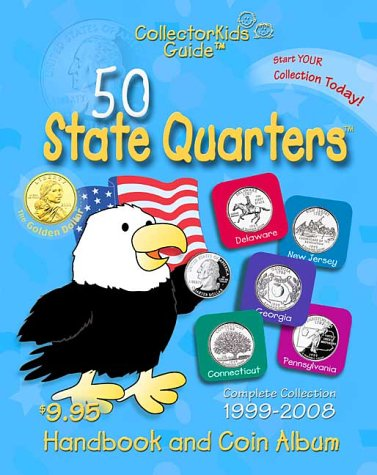 9781888914955: 50 State Quarters CollectorKids Guide Handbook and Coin Album