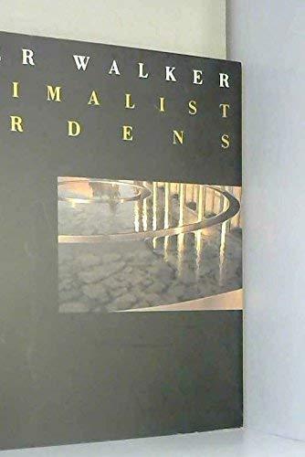 9781888931006: Peter Walker Minimalist Gardens