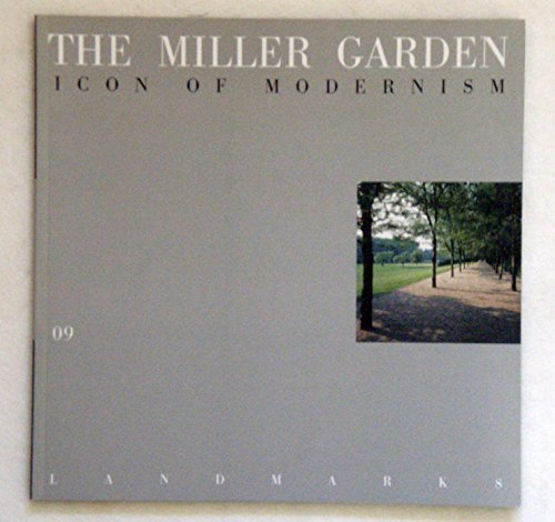 The Miller Garden: Icon of Modernism (The: David Dillon; Gary