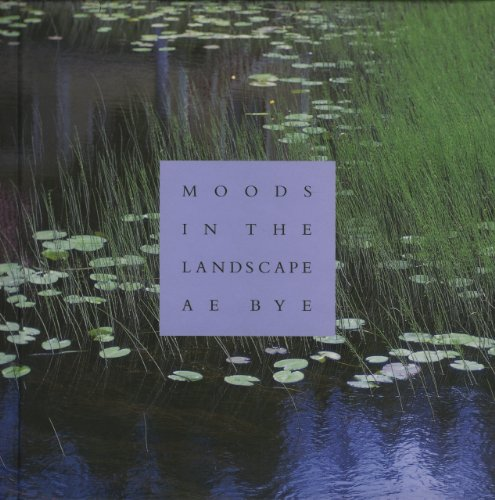 Moods in the Landscape: A. E. Bye