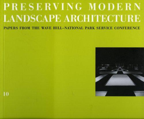 9781888931211: Preserving Modern Landscape Architecture (Land Marks)
