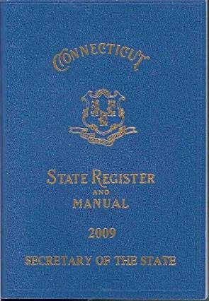 Connecticut - State Register and Manual 2009: Secretary of the