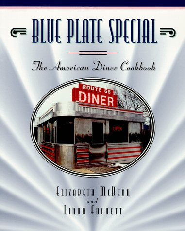 9781888952018: Blue Plate Special: The American Diner Cookbook