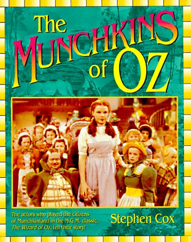 The Munchkins of Oz (9781888952049) by Stephen Cox