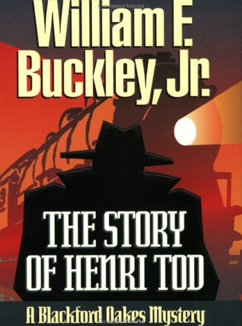 9781888952124: The Story of Henri Tod (Blackford Oakes Novel)