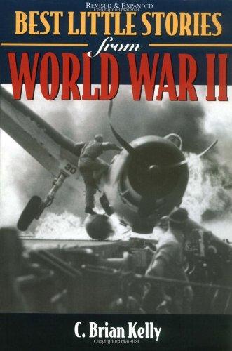Best Little Stories from World War II: Kelly, C. Brian