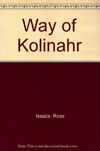 Way of Kolinahr: The Vulcans (Star Trek Next Generation RPG) (1888953071) by Ross Isaacs