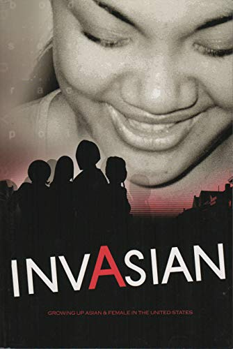 9781888956061: Invasian: Growing up Asian and Female in the United States