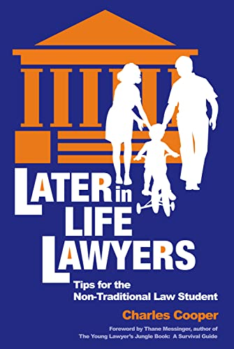 9781888960167: Later-in-Life Lawyers (2nd Ed.): Tips for the Non-Traditional Law Student