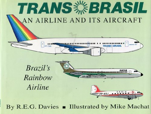 Transbrasil - An Airline and Its Aircraft
