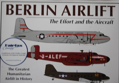Berlin Airlift : The Effort and the: Provan, S. John;
