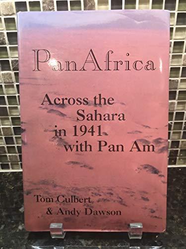 9781888962123: Pan Africa : Across the Sahara in 1941 with Pan Am