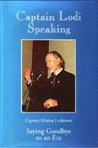 Captain Lodi Speaking : Saying Goodbye to: Marius Lodeesen