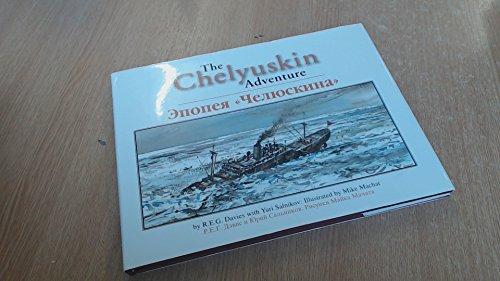 9781888962239: The Chelyuskin Adventure [English-Russian Bilingual Edition]