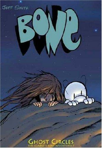 9781888963090: Ghost Circles (Bone, Book 7)