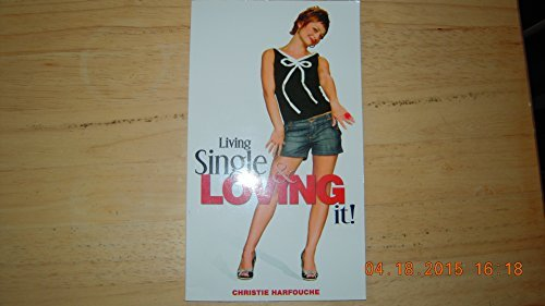 9781888966107: Living Single & Loving It!