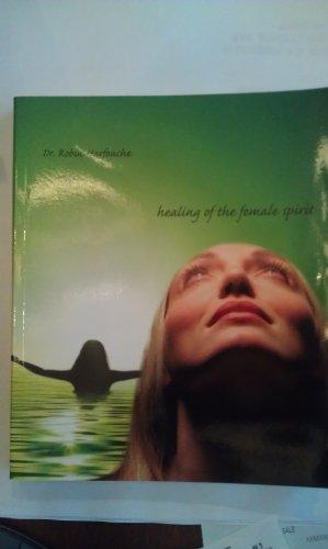 Healing Of The Female Spirit: Robin Harfouche