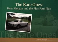 9781888967074: The rare ones: Peter Morgan and the Plus Four Plus