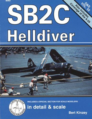 9781888974041: SB2C Helldiver in Detail & Scale (D&S, Vol. 52)