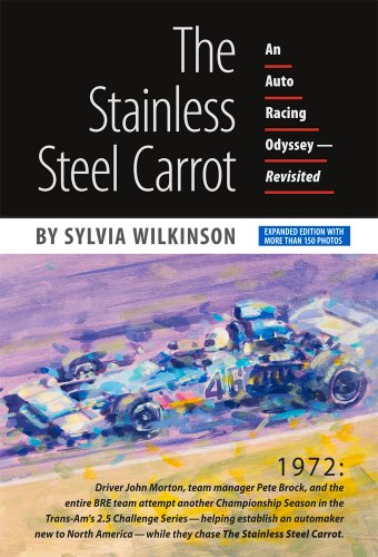 9781888978155: The Stainless Steel Carrot: An Auto Racing Odyssey—Revisited