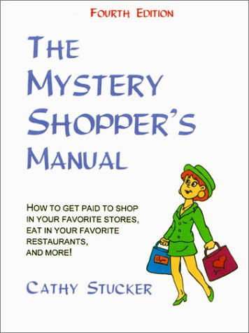 9781888983203: The Mystery Shopper's Manual (4th Edition)