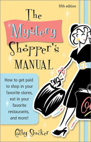9781888983241: The Mystery Shopper's Manual (5th Edition)