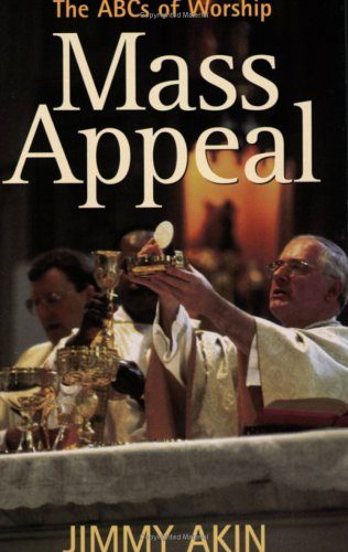 Mass Appeal: The ABCs of Worship (Paperback): James Atkins, Jimmy
