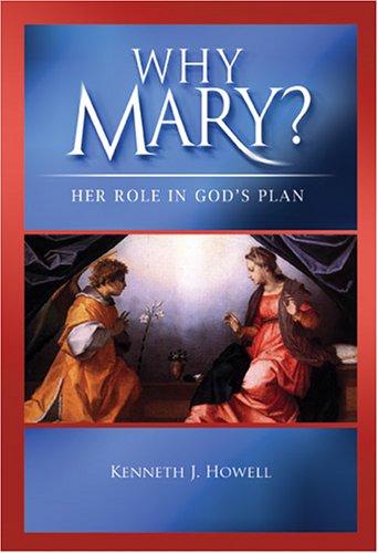 9781888992908: Why Mary?