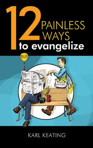 9781888992991: 12 Painless Ways to Evangelize