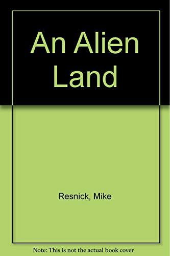 9781888993127: An Alien Land