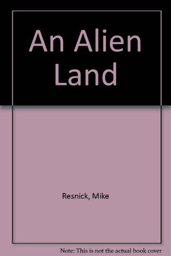 9781888993134: An Alien Land