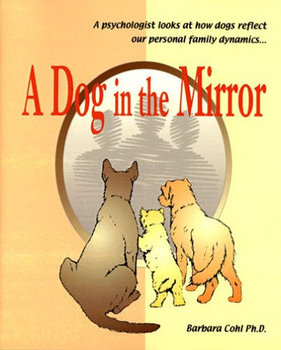 9781888994230: A Dog in the Mirror