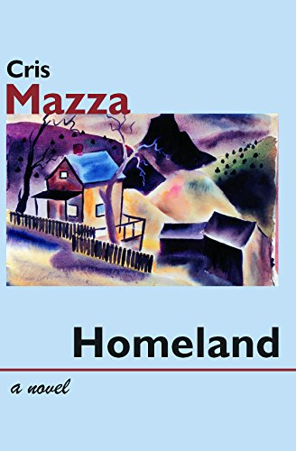 Homeland : A Novel: Mazza, Cris