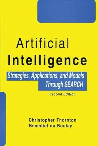 9781888998375: Artificial Intelligence: Strategies, Applications and Models Through Search