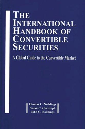 9781888998443: International Handbook of Convertible Securities