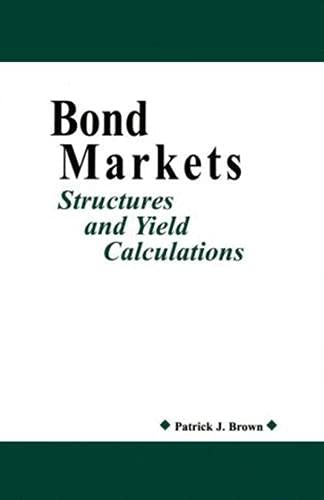9781888998559: Bond Markets: Structures and Yield Calculations