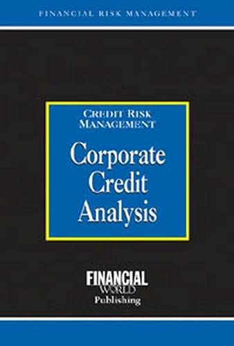 9781888998757: Corporate Credit Analysis: Credit Risk Management (Risk Management Series)