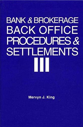 Bank and Brokerage Office Procedures and Settlements: King, Mervyn