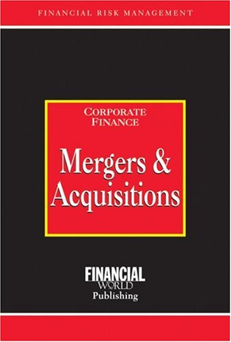 9781888998801: Mergers and Acquisitions: Corporate Finance Corporate Finance (Risk Management Series)