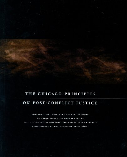 The Chicago Principles on Post-Conflict Justice: The International Human Rights Law Institute