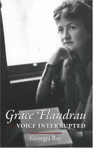 Grace Flandrau: Voice Interrupted
