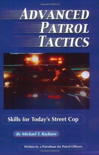 9781889031545: Advanced Patrol Tactics: Skills for Today's Street Cop