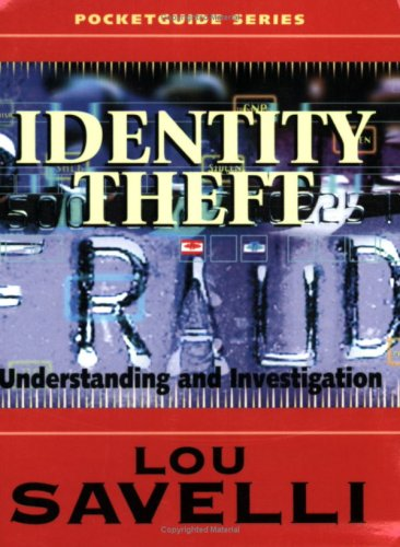 Pocket Guide To Identity Theft: Lou Savelli
