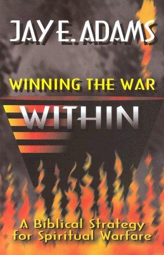 9781889032009: Winning the War Within: A Bibical Strategy for Spiritual Warfare