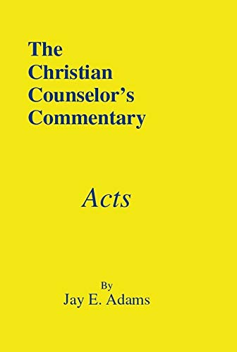 9781889032146: Acts (The Christian Counselor's Commentary)