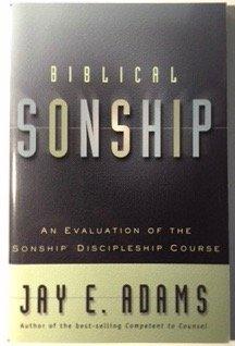 9781889032153: Biblical Sonship: An Evaluation of the Sonship Discipleship Course