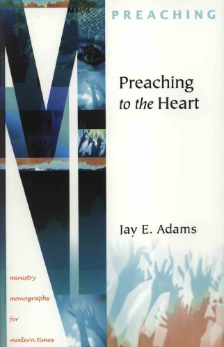 9781889032344: Preaching to the Heart (Ministry Monographs for Modern Times)