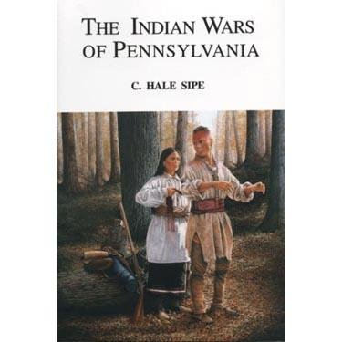9781889037103: The Indian Wars of Pennsylvania